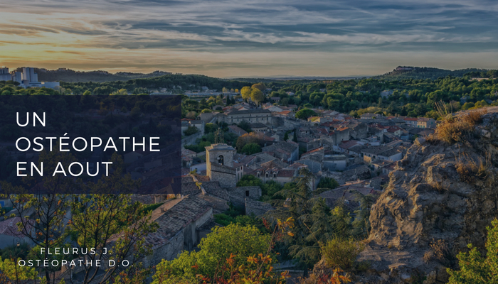 Ostéopathe à Aix-en-Provence en août